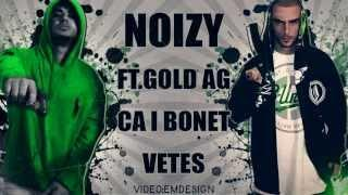 Noizy ft. Gold Ag - Ca i bonet Vetes (MP3)